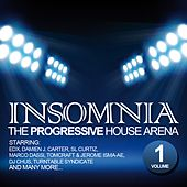 Insomnia - The Progressive House Arena Vol. 1 von Various Artists