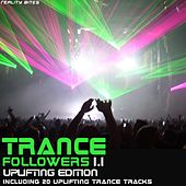 Trance Followers 1.1 - Uplifting Edition von Various Artists