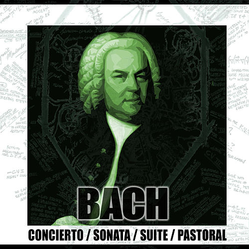 Concierto, Sonata, Suite & Pastoral by Various Artists