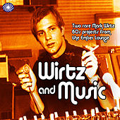 Wirtz And Music (Part 2: Smooth And Easy) by Mark Wirtz