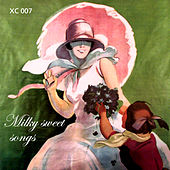 Milky-Sweet Songs: Compilation For Loving Mums by Various Artists
