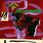 Cool Jazz Masters by Various Artists