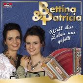 Weil das Leben uns gefällt de Bettina & Patricia