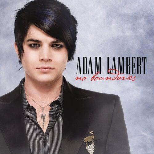 No Boundaries by Adam Lambert