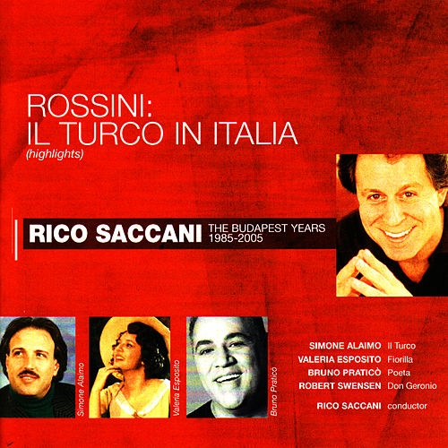 Rossini: Il Turco in Italia by Rico Saccani