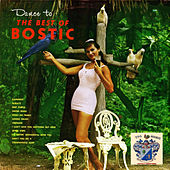 Dance to the Best of Bostic de Earl Bostic