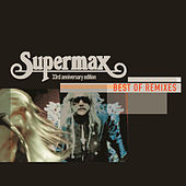Best Of Remixes by Supermax