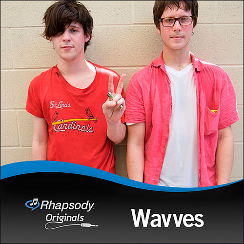 Rhapsody Originals: Wavves by Wavves