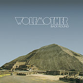 Back Round by Wolfmother