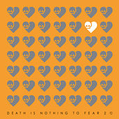 Death Is Nothing To Fear 2 de Various Artists