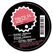 Human Meadow Remixes by FaltyDL