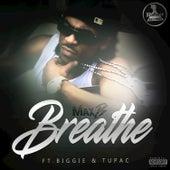 Breathe von Max B.