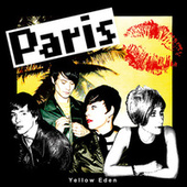 Yellow Eden by Paris