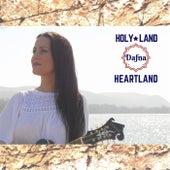 Holy Land Heartland by Dafna
