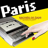 Secrets On Tape by Paris