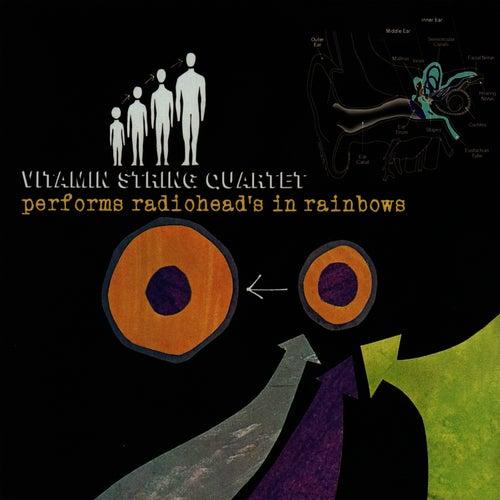 Vitamin String Quartet Performs Radiohead's 'In Rainbows' by Vitamin String Quartet