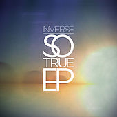 So True EP by Inverse