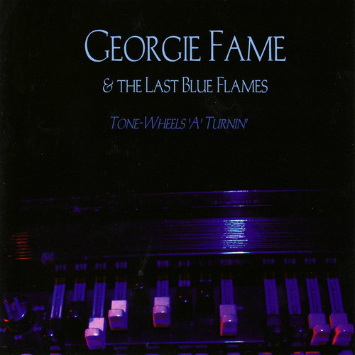 Tone-Wheels 'A' Turnin' by Georgie Fame