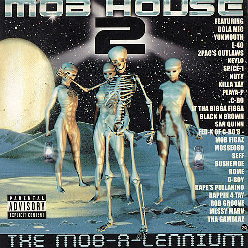 Mob House Presents Mob House 2: The Mob-a-lennium by Various Artists
