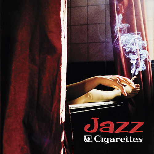Jazz & Cigarettes – Smooth Jazz for Relaxation, Ambient Jazz Bar, Lounge, Jazz 2017 by Relaxing Piano Music