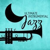 Ultimate Instrumental Jazz by The Jazz Instrumentals