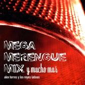 Mega Merengue Mix Y Mucho Mas von Alex Torres