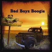 Bad Boyz Boogie by Bad Boyz Boogie