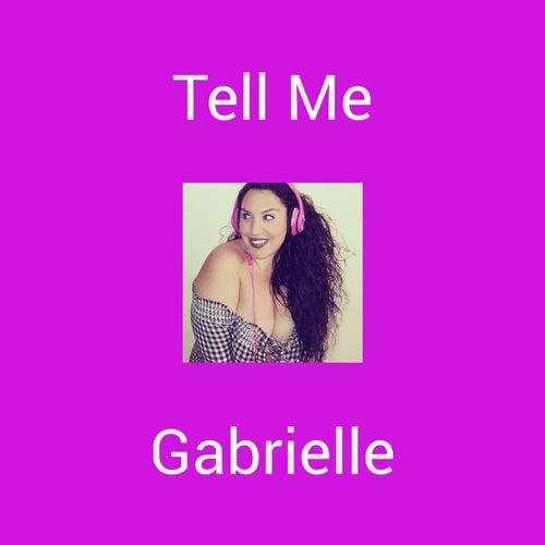 Tell Me (Remix) by Gabrielle