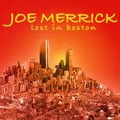 Lost in Boston by Joe Merrick