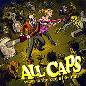 Songs in the Key of E-Mail by All Caps