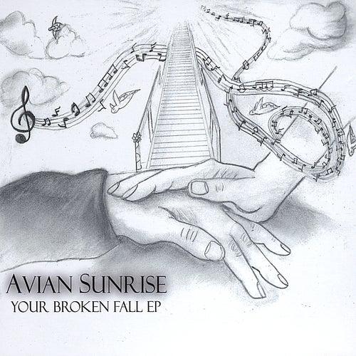 Your Broken Fall Ep by Avian Sunrise