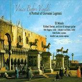 Legrenzi - Venice Before Vivaldi by Richard Savino