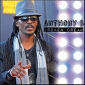Broken Dream by Anthony B