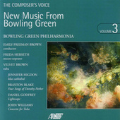 New Music from Bowling Green, Vol. III by Bowling Green Philharmonia