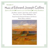 Music of Edward Collins, Vol. 6 by Royal Scottish National Orchestra and Chorus