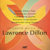 Chamber Music by Lawrence Dillon by Various Artists