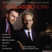 The Classic Horn de Eric Ruske