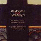 Shadows and Dawning de John Sampen