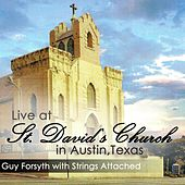 Live at St. David's Church in Austin, Texas de Guy Forsyth