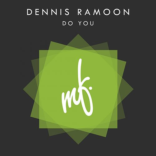 Do You by Dennis Ramoon