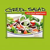 Greek Salad and Other Appetizers by Various Artists