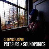 Guidance Again - Single by Pressure