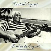 Sambas de Caymmi (Analog Source Remaster 2017) by Dori Caymmi