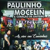 Ao Vivo em Canoinhas de Paulinho Mocelin e Coração de Gaiteiro