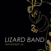 Remember Us by Lizard Band