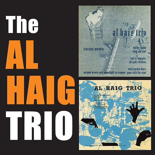 The Al Haig Trio by Al Haig