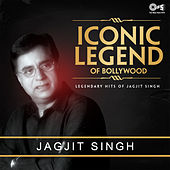Iconic Legend of Bollywood: Jagjit Singh by Jagjit Singh