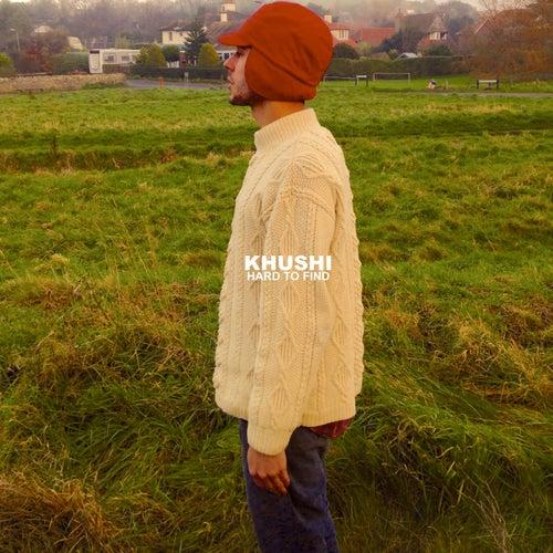 Hard to Find de Khushi