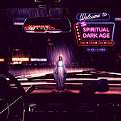 The Spiritual Dark Age by To Kill A King