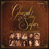 Ghazal Ka Safar, Vol. 3 (The Journey of The Legends) by Various Artists